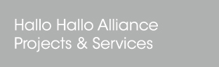 Hallo Hallo Alliance Projects & Services